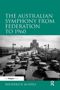 Cover Australian Symphony from Federation to 1960