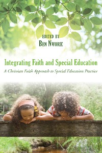 Cover Integrating Faith and Special Education