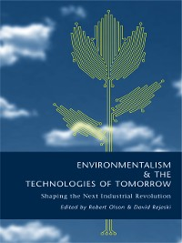 Cover Environmentalism and the Technologies of Tomorrow