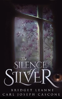 Cover The Silence of Silver