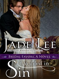 Cover Wedded in Sin (A Bridal Favors Novel)