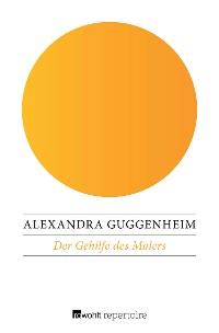 Cover Der Gehilfe des Malers