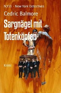 Cover Sargnägel mit Totenköpfen