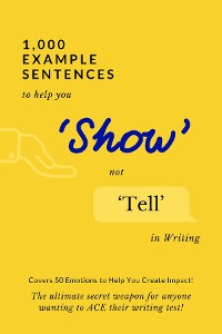 Cover 1,000 Example Sentences to Help You 'Show' Not 'Tell' in Writing