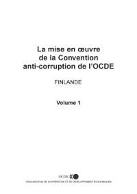 Cover La mise en A uvre de la Convention anti-corruption de l'OCDE : Rapport sur la Finlande 2003
