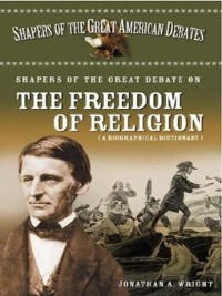 Cover Shapers of the Great Debate on the Freedom of Religion