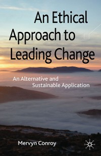 Cover An Ethical Approach to Leading Change