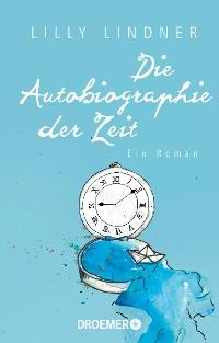 Cover Die Autobiographie der Zeit
