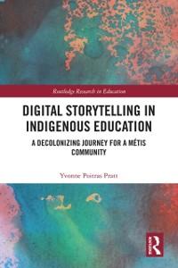 Cover Digital Storytelling in Indigenous Education