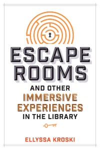 Cover Escape Rooms and Other Immersive Experiences in the Library