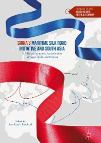 Cover China's Maritime Silk Road Initiative and South Asia