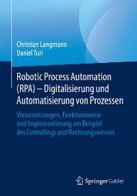 Cover Robotic Process Automation (RPA) - Digitalisierung und Automatisierung von Prozessen