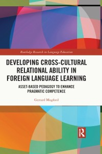 Cover Developing Cross-Cultural Relational Ability in Foreign Language Learning