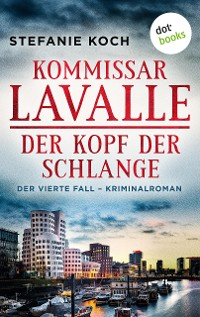 Cover Kommissar Lavalle - Der vierte Fall: Der Kopf der Schlange