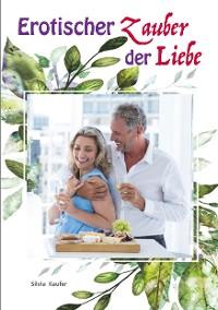 Cover Erotischer Zauber der Liebe
