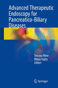Cover Advanced Therapeutic Endoscopy for Pancreatico-Biliary Diseases