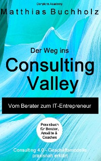 Cover Der Weg ins Consulting Valley