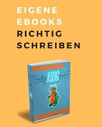 Cover Eigene Ebooks richtig schreiben