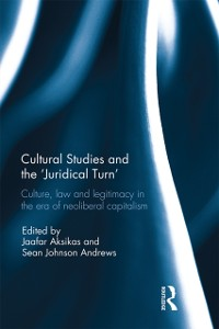 Cover Cultural Studies and the 'Juridical Turn'