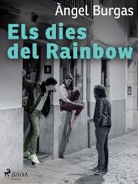 Cover Els dies del Rainbow