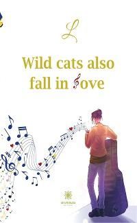 Cover Wild cats also fall in love