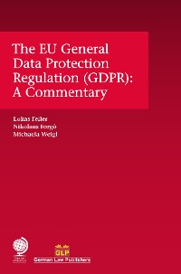 Cover The EU General Data Protection Regulation (GDPR)