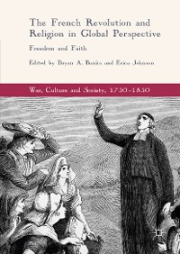 Cover The French Revolution and Religion in Global Perspective