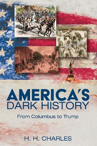 Cover America's Dark History