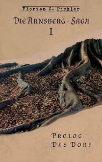 Cover Die Arnsberg-Saga 1