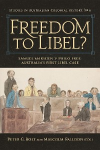 Cover Freedom to Libel? : Samuel Marsden v. Philo Free