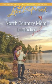Cover North Country Mom (Mills & Boon Love Inspired) (Northern Lights, Book 3)