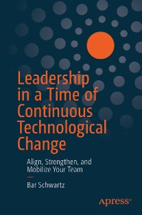 Cover Leadership in a Time of Continuous Technological Change