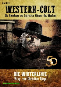 Cover WESTERN-COLT, Band 50: DIE WINTERLINIE