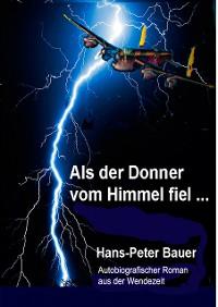 Cover Als der Donner vom Himmel fiel ...