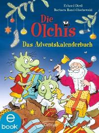 Cover Die Olchis. Das Adventskalenderbuch