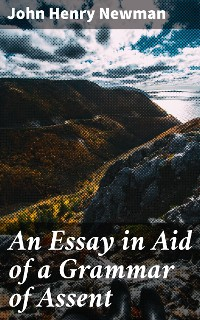 Cover An Essay in Aid of a Grammar of Assent