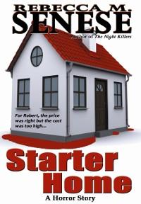Cover Starter Home: A Horror Story