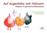 Cover Auf Augenhöhe mit Hühnern