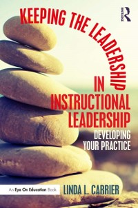 Cover Keeping the Leadership in Instructional Leadership