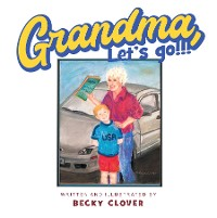 Cover Grandma, Let's Go!!! and Kids, Let's Go!!!
