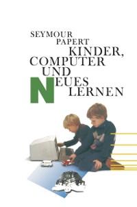 Cover Kinder, Computer und Neues Lernen