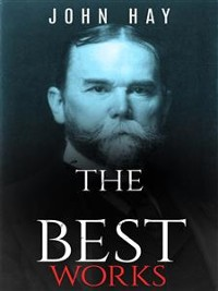 Cover John Hay: The Best Works