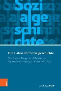 Cover Ein Labor der Sozialgeschichte