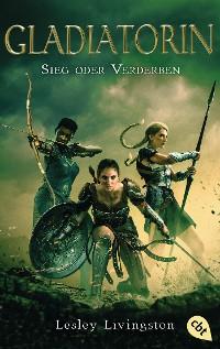 Cover Gladiatorin - Sieg oder Verderben