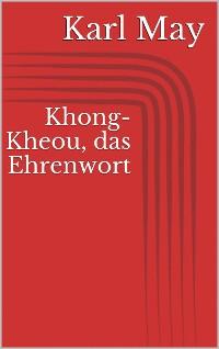 Cover Khong-Kheou, das Ehrenwort
