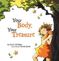 Cover Your Body, Your Treasure
