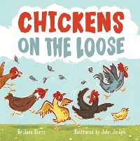 Cover Chickens on the Loose