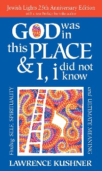Cover God Was in This Place & I, I Did Not Know—25th Anniversary Ed
