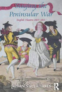 Cover Staging the Peninsular War