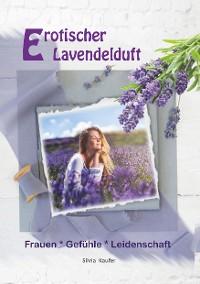 Cover Erotischer Lavendelduft